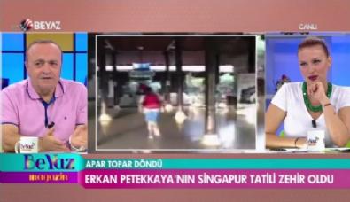 Erkan Petekkaya'nın Singapur tatili zehir oldu
