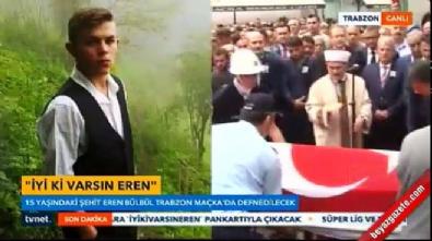 16 yaşındaki şehit Eren Bülbül'ün cenaze töreni ve cenaze namazı!