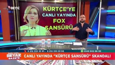 fox tv - Canlı yayında ''Kürtçe Sansürü'' skandalı
