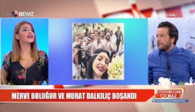 Merve Boluğur ve Murat Dalkılıç boşandı!