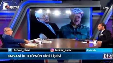 Barzani ve Fetö'nün kirli ittifakı Beyaz Tv'de deşifre oldu