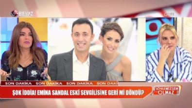 Emina Sandal ile ilgili şok iddia!