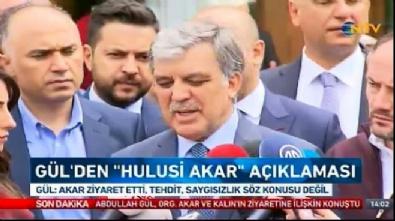 Abdullah Gül'den Akar ve Kalın'ın ziyaretiyle ilgili açıklama
