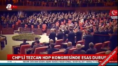 CHP'li Tezcan PKK marşında hazır ola geçti