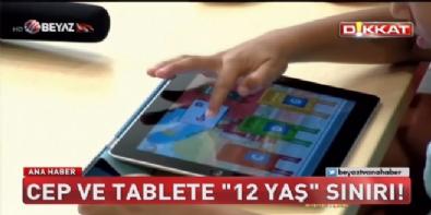 Cep ve Tablette '12 yaş' sınırı