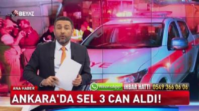 Ankara'da sel 3 can aldı