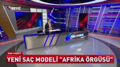 Yeni saç modeli 'Afrika örgüsü'