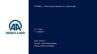 Teknik Direktör Abdullah Avcı Trabzon'a gitti - İSTANBUL