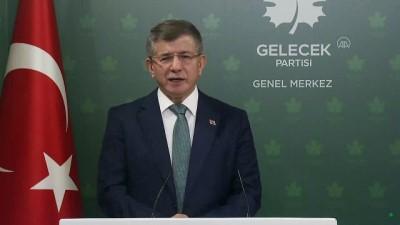 ANKARA - Gelecek Partisi Genel Başkanı Davutoğlu, gündemi değerlendirdi