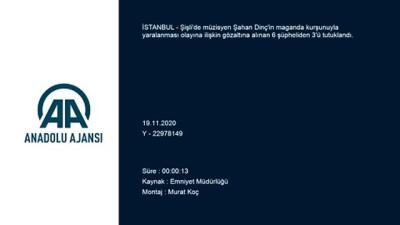silahli kavga - İSTANBUL - Şişli'de bir müzisyenin yaralanması olayına ilişkin 3 şüpheli tutuklandı