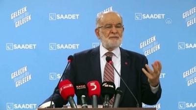 Saadet Partisi Genel Başkanı Karamollaoğlu gündemi değerlendirdi- ANKARA