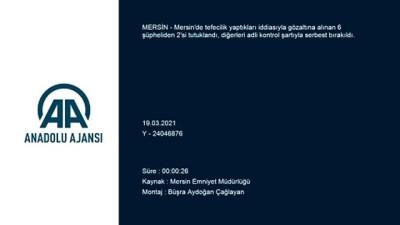 tefecilik - MERSİN - Tefecilik operasyonunda yakalanan 6 zanlıdan 2'si tutuklandı