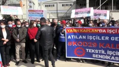GAZİANTEP - Bir fabrikadan haksız yere işten çıkarıldıklarını iddia eden işçiler yürüyüş yaptı