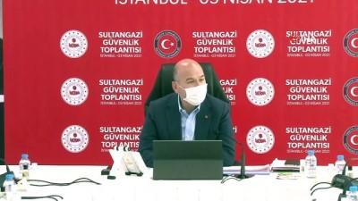 kacak -  İçişleri Bakanı Soylu, Sultangazi Güvenlik Toplantısına katıldı