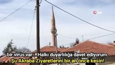 Köy bekçisi, cami hoparlöründen evde kalın çağrısı yaptı