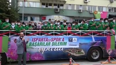 fedakarlik - Isparta 32 Spor'a final maçı öncesi coşkulu uğurlama