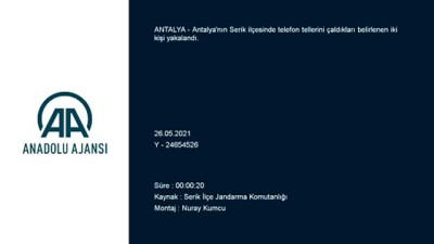 arac kullanmak - Antalya'da telefon tellerini çaldığı belirlenen iki şüpheli gözaltına alındı