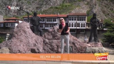 Belma Belen'le Geziyoruz 7 Mayıs 2021