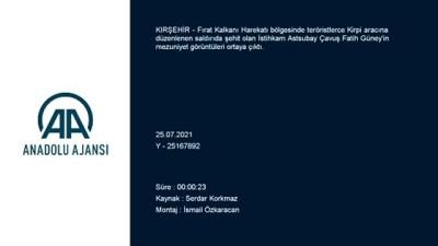 KIRŞEHİR - Şehit İstihkam Astsubay Çavuş Fatih Güney'in mezuniyet törenindeki görüntüleri
