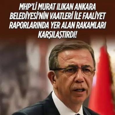 MHP'li Murat Ilıkan CHP'li ABB'nin vaatleri ile faaliyet raporlarında yer alan rakamları karşılaştırdı!